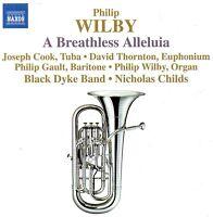 Black Dyke Brass Band - Music of Philip Wilby - Breathless Alleluia / Cyrano etc