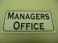 MANAGERS OFFICE Metal Sign 4 Bar Building Car Lot Time Share Restaurant Store