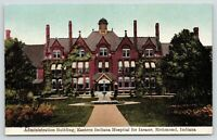 Richmond IN~Eastern Indiana Hospital for Insane~Administration Building~1910 PC