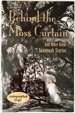 Behind the Moss Curtain: Savannah Stories SIGNED by Murray Silver Hardcover 2007