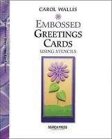 """VERY GOOD"" Embossed Greetings Cards using Stencils, Wallis, Carol, Book"