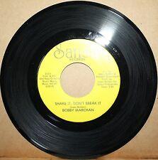 BOBBY MARCHAN *Shake It Don't Break* DO YOU WANNA DANCE N.O. Funk 45 SANSU 1011