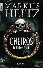Oneiros - Tödlicher Fluch: Roman von Heitz, Markus | Buch | Zustand gut