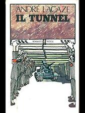 Il Tunnel,Andre' Lacaze  ,Rizzoli ,1979