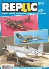 REPLIC N°56 F4U-1 CORSAIR 1/48e / F-104 G STARFIGHTER 1/72e / P1Y1 GINGA 1/72e