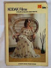 Kodak Films, Color  & Black & White, 1978, Softback Book