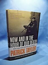 Now And In The Hour Of Our Death by Patrick Taylor 2014