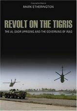 Crises in World Politics: Revolt on the Tigris : The Al-Sadr Uprising and the...