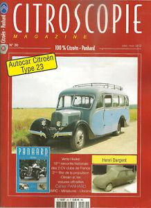 CITROSCOPIE 30 CITROEN PRESIDENTIELLES 15/6 DS SM CX C6 AUTOCAR CITROEN U23 1947