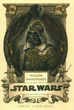 William Shakespeare's Star Wars : Verily, a New Hope, Hardcover by Doescher, ...
