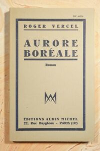 (1806RV.4) AURORE BOREALE 1947 ROGER VERCEL ALBIN MICHEL - 1ERE EDITION - TBE
