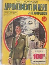 (Cornell Woolrich) Appuntamenti in nero 1950 Mondadori i gialli 100