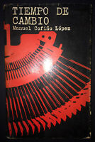 1969 Signed & Inscribed by MANUEL COFINO LOPEZ ~ 1st Ed Tiempo De Cambio