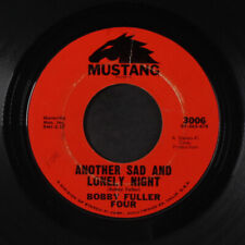 BOBBY FULLER FOUR: Let Her Dance / Another Sad And Lonely Night 45 (light marks