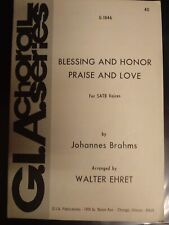 Church Choral Sheet Music:Blessing and Honor Praise and Love-Brahms/Ehret SATB