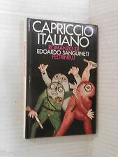 CAPRICCIO ITALIANO Eduardo Sanguineti Feltrinelli narratori 1973 romanzo libro