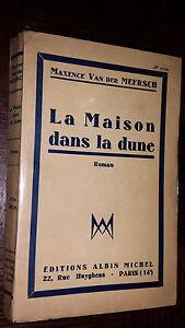 LA MAISON DANS LA DUNE - Maxence Van der Meersch 1948