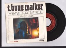 """T.BONE WALKER  """" Everyday I have the Blues """" 45 TOUR  7 '' 1970 . Collec ANTAR"""