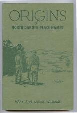 Williams, Mary Ann Barnes; Origins of North Dakota Place Names ND 1973