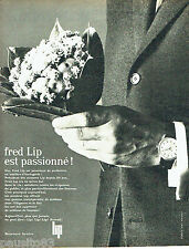 PUBLICITE ADVERTISING 056  1962  Fred Lip  montres homme