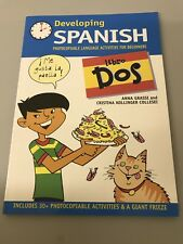 Developing Spanish Photocopiable Activity Book • Libro Dos • For Beginners • KS2