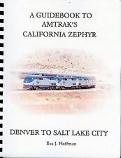 Colorado History - Guidebook Amtracks California Zephyr Denver to Salt Lake Book