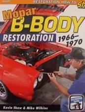 LIVRE/BOOK : Mopar B-Body Restoration 1966-1970  (muscle cars,voiture,manuel