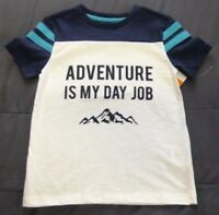 NWT Toddler Boys T-Shirt Sizes 2T 4T ADVENTURE IS MY DAY JOB Short Sleeves