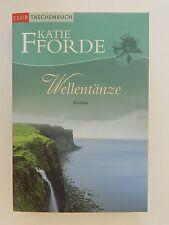 Katie Fforde Wellentänze Roman