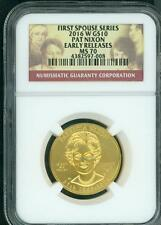 2016-W $10 GOLD SPOUSE PATRICIA PAT NIXON NGC MS70 MS-70 Early Releases ER E.R.