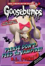 Please Don't Feed the Vampire! (Goosebumps), Very Good Condition Book, Stine, R.