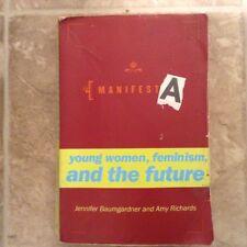 ManifestA Book By Jenifer Baumgargner And Amy Richards