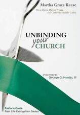 Very Good 0827238061 Paperback Unbinding Your Church (Pastor's Guide to the Real
