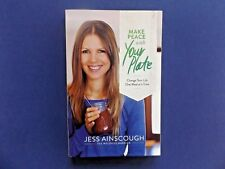 | @Oz |  MAKE PEACE WITH YOUR PLATE By Jess Ainscough (2014), SC