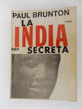 1975 LA INDIA SECRETA by Paul Brunton SPANISH Occult
