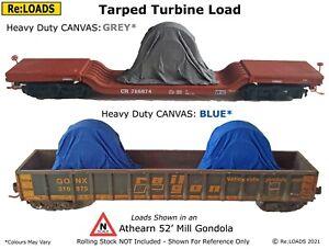 Tarped Covered Sheeted TURBINE LOADS for N Scale Model Railways, Railroads