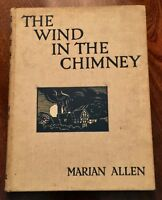 THE WIND IN THE CHIMNEY by Marian ALLEN :1st. Edition : Illustrated : n.d. /1931