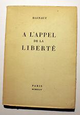 RESISTANCE/HAINAUT/G.ADAM/A L APPEL DE LA LIBERTE/ ED DE MINUIT/1945