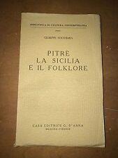 ... GIUSEPPE COCCHIARA - PITRè LA SICILIA E IL FOLKLORE - D'ANNA, 1951