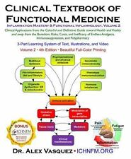 Clinical Textbook of Functional Medicine Volume 2 by Alex Vasquez (2016,...