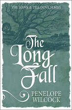 The Long Fall: The Hawk and the Dove, Book 3 by Penelope Wilcock (Paperback,...