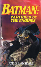 Joe R. Lansdale BATMAN: CAPTURED BY THE ENGINES Signed First Printing