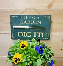 Life is a Garden Dig It/Rustic/Wood/Sign/Potti ng Shed/Green House/Décor/Potting