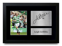 Leigh Griffiths Signed A4 Framed Printed Autograph Celtic Scotland Print Gift