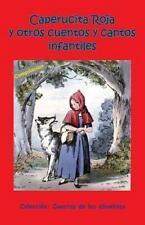 Cuentos de Los Abuelitos: Caperucita Roja y Otros Cuentos y Cantos Infantiles...