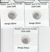 Russia  Empire  3x Denga Coins Ivan VI The Terrible 1547 - 1584  Silver Coins