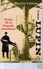 (DT) Victor, de la brigade mondaine Lupin - Maurice Leblanc
