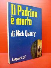 QUARRY : IL PADRINO E' MORTO - 1973 LONGANESI MILANO
