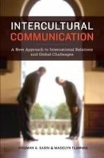 Intercultural Communication: A New Approach to International Relations and Globa