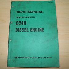 KOMATSU C240 Forklift Diesel Engine Service Manual shop repair overhaul guide